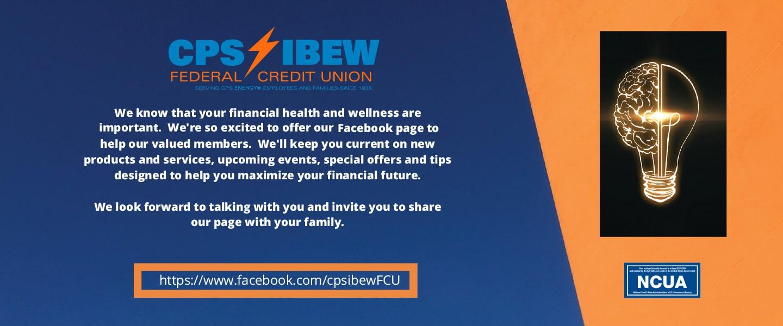 Visit the CPS IBEW FCU Facebook page